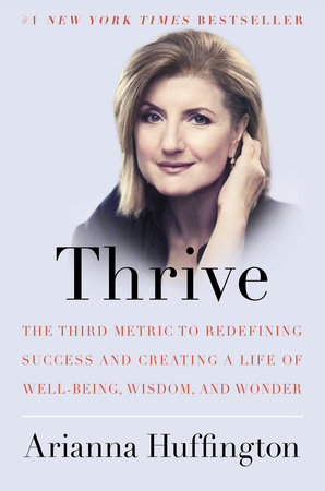 Book Review Thrive by Arianna Huffington