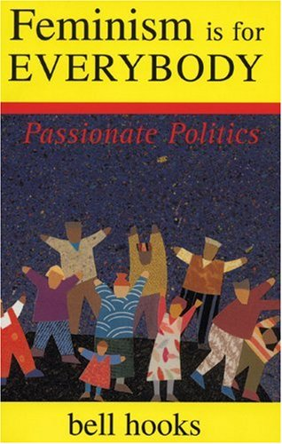 Book Cover - Feminism Is for Everybody by bell hooks